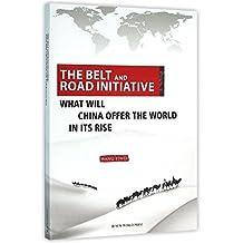 一带一路(中国崛起给世界带来什么)(英文版)