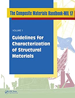 """Composite Materials Handbook-MIL 17, Volume I: Guidelines for Characterization of Structural Materials (English Edition)"",作者:[UsDeptOfDefense]"