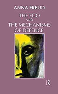 The Ego and the Mechanisms of Defence (English Edition)
