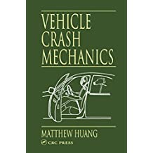 Vehicle Crash Mechanics (English Edition)