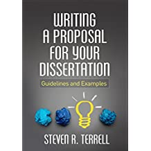Writing a Proposal for Your Dissertation: Guidelines and Examples (English Edition)