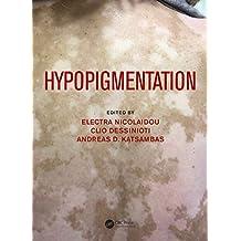 Hypopigmentation (English Edition)