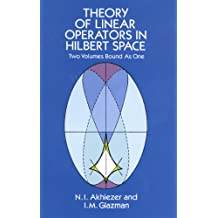 Theory of Linear Operators in Hilbert Space (Dover Books on Mathematics) (English Edition)