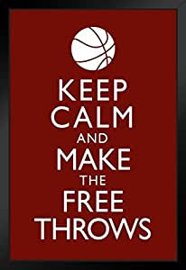 Poster Foundry Keep Calm and Make The Free Throws 篮球激励艺术运动 裱框海报 14x20 inches 168590