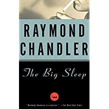 The Big Sleep: A Novel (Philip Marlowe series Book 1) (English Edition)