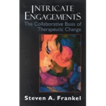 Intricate Engagements: The Collaborative Basis of Therapeutic Change (The Library of Object Relations) (English Edition)