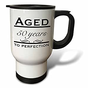 3dRose tm_157395_1 Aged 50 Years to Perfection Happy 50Th Birthday, Travel Mug, 14-Ounce, Stainless Steel
