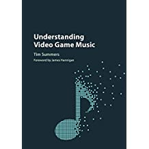 Understanding Video Game Music (English Edition)