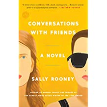 Conversations with Friends: A Novel (English Edition)
