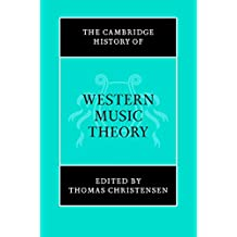 The Cambridge History of Western Music Theory (The Cambridge History of Music) (English Edition)
