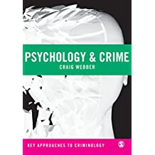 Psychology and Crime (Key Approaches to Criminology) (English Edition)