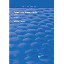 Genetically Abnormal Red Cells: Volume 2 (Routledge Revivals) (English Edition)