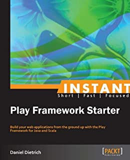 """Instant Play Framework Starter (English Edition)"",作者:[Dietrich, Daniel]"