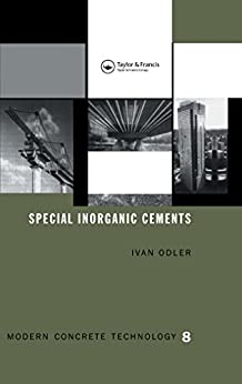 """Special Inorganic Cements (Modern Concrete Technology Book 8) (English Edition)"",作者:[Odler, Ivan]"