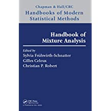 Handbook of Mixture Analysis (Chapman & Hall/CRC Handbooks of Modern Statistical Methods) (English Edition)