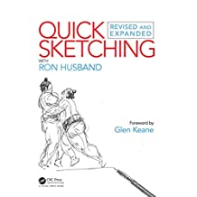 Quick Sketching with Ron Husband: Revised and Expanded (English Edition)