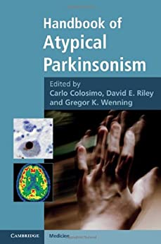 """Handbook of Atypical Parkinsonism (Cambridge Medicine (Hardcover)) (English Edition)"",作者:[Colosimo MD, Carlo, Riley MD, David E., Wenning MD PhD, Gregor K.]"