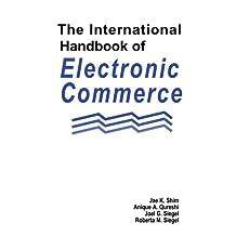 The International Handbook of Electronic Commerce (English Edition)