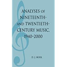 Analyses of Nineteenth- and Twentieth-Century Music, 1940-2000 (MLA Index and Bibliography Series Book 34) (English Edition)
