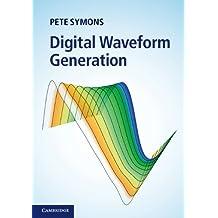Digital Waveform Generation (English Edition)