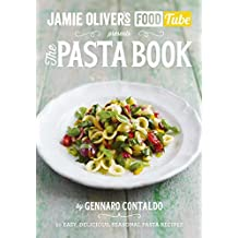 Jamie's Food Tube: The Pasta Book (Jamie Olivers Food Tube 4) (English Edition)