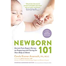 Newborn 101: Secrets from Expert Nurses on Preparing and Caring for Your Baby at Home (English Edition)