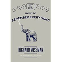 How to Remember Everything (English Edition)