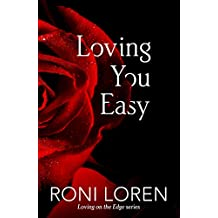 Loving You Easy (Loving on the Edge, Book 8) (English Edition)
