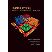 Photonic Crystals: Molding the Flow of Light - Second Edition (English Edition)