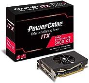 PowerColor Radeon RX 5600 XT ITX 6GB Radeon RX 5600 XT ITX 6GB