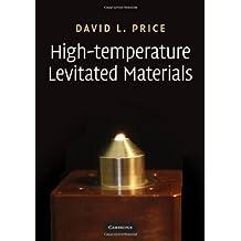 High-Temperature Levitated Materials (English Edition)