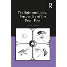The Epistemological Perspective of the Pearl-Poet (English Edition)