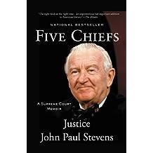 Five Chiefs: A Supreme Court Memoir (English Edition)