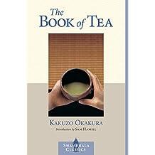 The Book of Tea (Shambhala Classics) (English Edition)
