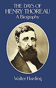 """The Days of Henry Thoreau (English Edition)"",作者:[Walter Harding]"