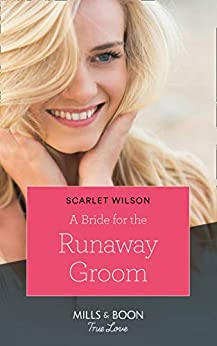 """A Bride for the Runaway Groom (Mills & Boon Cherish) (Summer Weddings, Book 2) (English Edition)"",作者:[Wilson, Scarlet]"