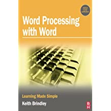 Word Processing with Word: Learning Made Simple (English Edition)