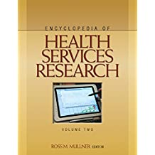 Encyclopedia of Health Services Research (English Edition)