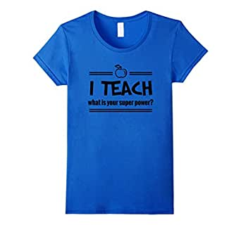I TEACH WHAT IS YOUR superpower Teacher 字样 T 恤  皇室蓝 Female X-Large