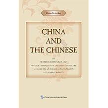 西人中国纪事-中国和中国人(英文版)China Yesterday: China and the Chinese(English Edition)