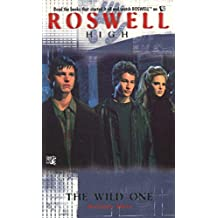 The Wild One (Roswell High Series Book 2) (English Edition)