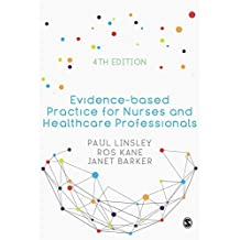 Evidence-based Practice for Nurses and Healthcare Professionals (English Edition)