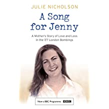 A Song for Jenny: A Mother's Story of Love and Loss (English Edition)