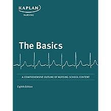 The Basics: A Comprehensive Outline of Nursing School Content (Kaplan Test Prep) (English Edition)