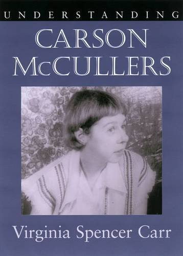 Understanding Carson McCullers