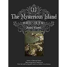The Mysterious Island神秘岛(I)(英文版) (English Edition)