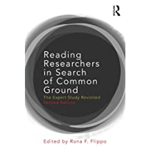 Reading Researchers in Search of Common Ground: The Expert Study Revisited (English Edition)