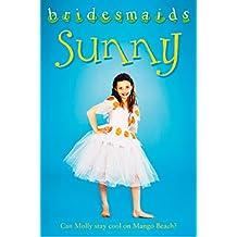 The Sunny Bridesmaid (Bridesmaids) (English Edition)