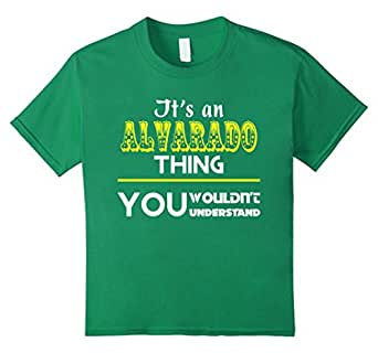 It's an ALVARADO thing, you wouldn't understand - Kids 6 - Kelly Green