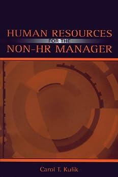 """Human Resources for the Non-HR Manager (English Edition)"",作者:[Kulik, Carol T., Kulik, Carol T, Perry, Elissa]"
